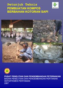 Petunjuk Teknis Pembuatan Kompos Berbahan Kotoran Sapi