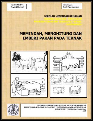 Modul SMK Memindah, Menghitung, dan Memberi Pakan Pada Ternak
